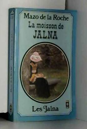 La Roche  M - La moisson de jalna