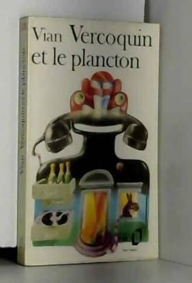 Boris Vian - Vercoquin et le plancton