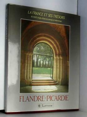 Collectif - La France et ses tresors / flandre, picardie