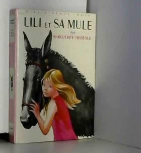 Lili et sa mule :...