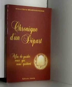 Chronique d'un Départ -...