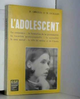 Origlia d. Ouillon H. - L'adolescent