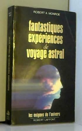 Fantastiques expériences de...
