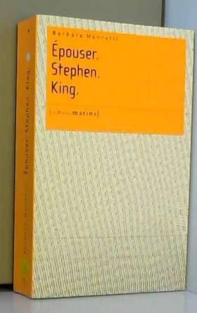 Epouser. Stephen. King.