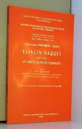 Eliacin Naquet (1843-1921)...