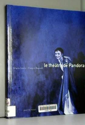 Le théatre de Pandora