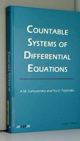 Anatolii M. Samoilenko et Yu V. Teplinskii - Countable Systems of Differential Equations