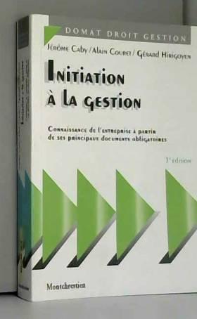 Caby, Couret et Hirigoyen - Initiation à la gestion, 3e édition