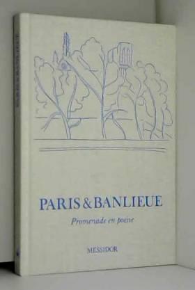 Paris et banlieue :...