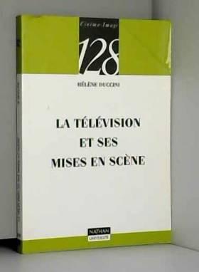 La télévision et ses mises...