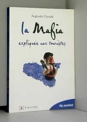 Augusto Cavadi - La mafia spiegata ai turisti. Ediz. francese