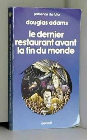 H2G2, tome II : Le Dernier...