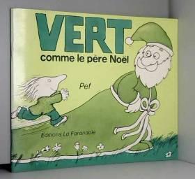 M. Tenaille - Vert comme le Père Noël
