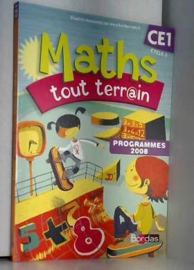 Xavier Amouyal et Alfred Errera - Maths tout terrain CE1 : Programmes 2008