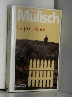Harry Mulisch et Isabelle Rosselin - La Procédure