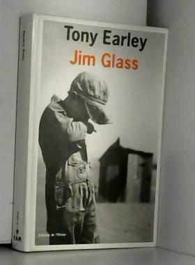 Tony Earley et Laetitia Devaux - Jim Glass