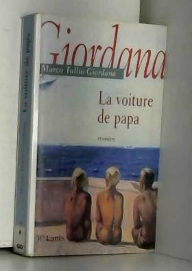 Marco Tullio Giordana - La Voiture de papa