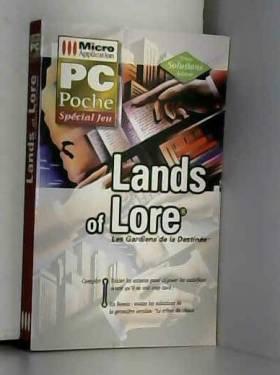 LANDS OF LORE. Les gardiens...