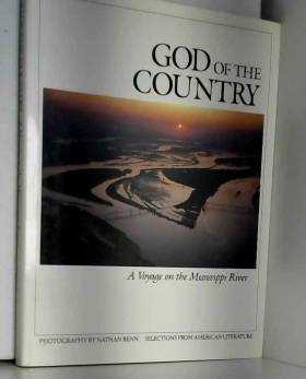 Benn Nathan - God of the Country: A Voyage on the Mississippi River