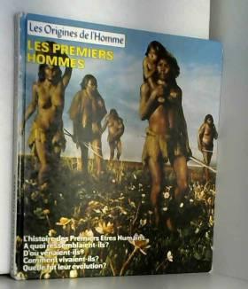 Time-Life books - Les Premiers hommes (Les Origines de l'homme)
