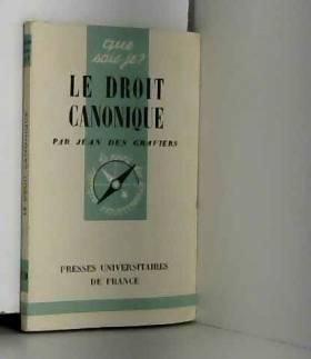 Des Graviers Jean - Le droit canonique