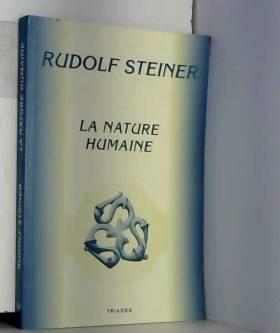 La Nature humaine :...