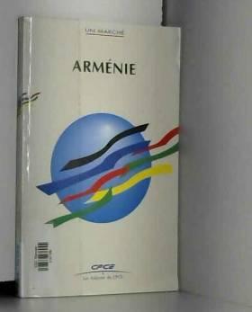 Armand Sarian et Centre français du commerce... - Arménie (Un marché)