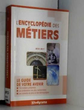 Marie-Lorène Giniès, Samia Haddad et Hélène... - L'encyclopédie des métiers