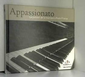 Appassionato : La passion...