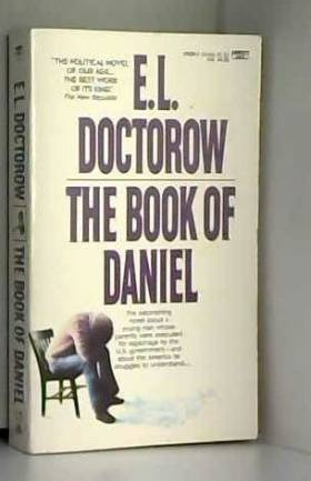 E.L. Doctorow - The Book of Daniel