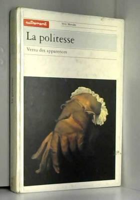 LA POLITESSE. : Vertu des...