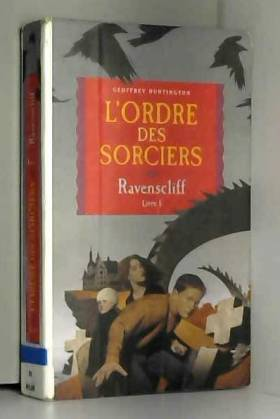 Ravenscliff, Tome 1 :...