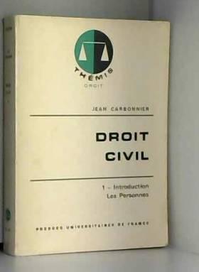 J. CARBONNIER - Droit civil - 1/ introduction, les personnes