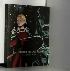La Prophétie des Runes -...
