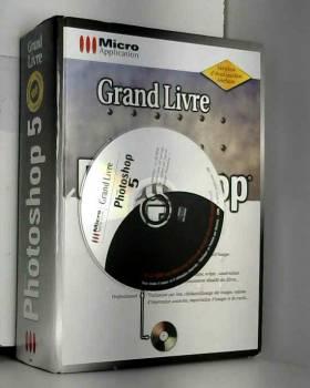 ADOBE PHOTOSHOP 5. Avec CD-ROM