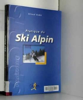 Andre - La pratique du ski alpin