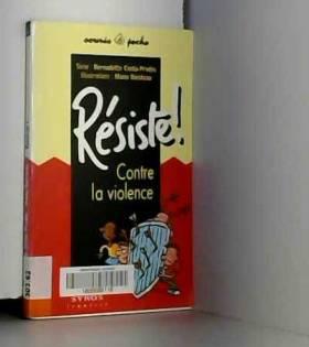 Bernadette Costa - Résiste