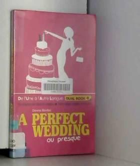 Davina Rowley - A perfect wedding (ou presque)