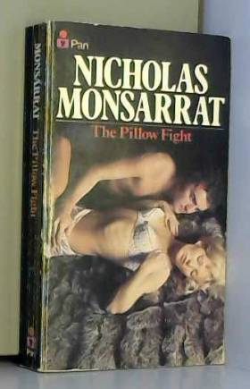 Nicholas Monsarrat - The Pillow Fight