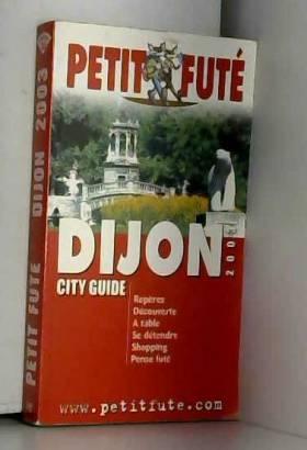 Dijon 2003, le Petit Fute
