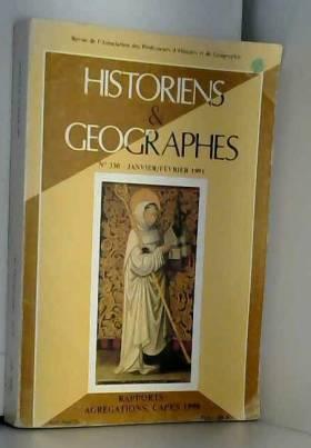 Collectif - Historiens et Géographes / revue n° 330 / Rapports: Agrégations et CAPES