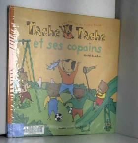 Michel Boucher - Tache-Tache et ses copains