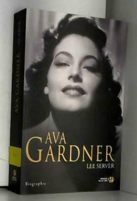 Lee SERVER et Jean-Charles PROVOST - Ava Gardner