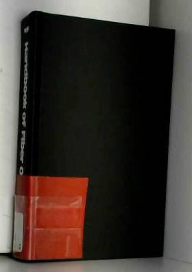 - - Handbook of fibre optics: Theory and applications
