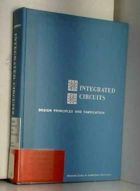 inc. Baum Motorola - Integrated circuits design principles and fabrication.