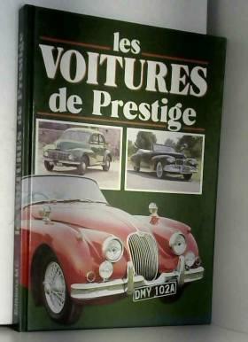 COLLECTIF - Les voitures de prestige