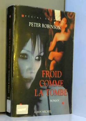 Peter Robinson - Froid comme la tombe