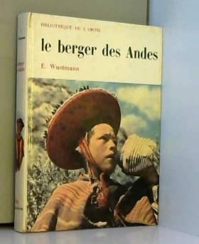 E Wustmann - Le berger des andes.