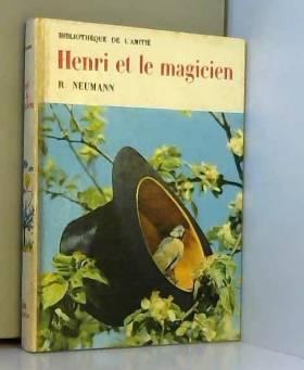 R. Neumann - Henri et le magicien