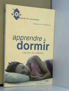 Apprendre à dormir. Leçons...